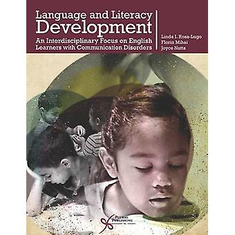 Language and Literacy Development  An Interdisciplinary Focus on English Learners with Communication Disorders