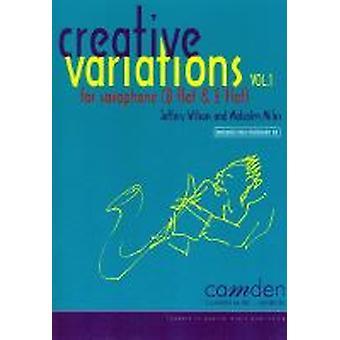 Creative Variations Volume 1 (Malcolm Miles and Jeffery Wilson) ALTO / BARITONE