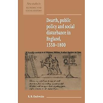 Dearth, Public Policy and Social Disturbance in England 1550-1800