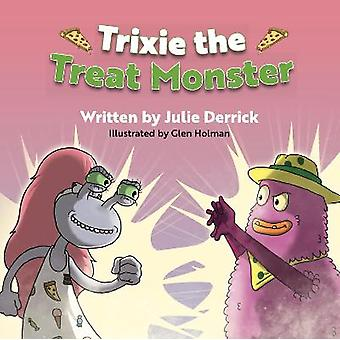 Trixie the Treat Monster