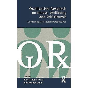Investigación cualitativa sobre el bienestar de la enfermedad y el auto-crecimiento