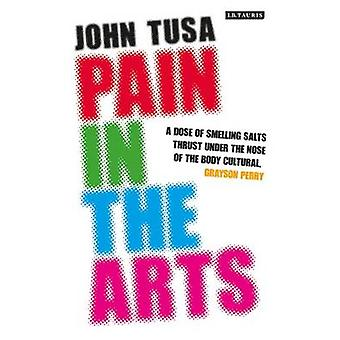 Pain in the Arts by John Tusa