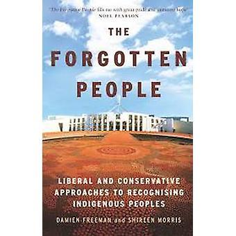 De vergeten mensen - liberale en conservatieve aanpak van erkende
