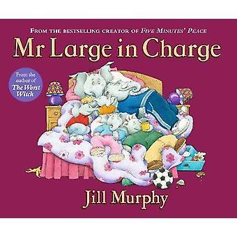 Hr. store i afgift af Jill Murphy - Jill Murphy - 9781406370751 bog