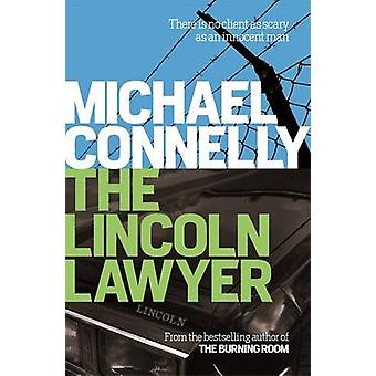 The Lincoln Lawyer by Michael Connelly - 9781409156055 Book