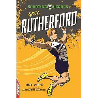 EDGE - Sporting Heroes - Greg Rutherford by Roy Apps - 9781445153346 Bo