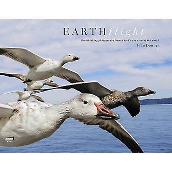 Earthflight by John Downer - 9781846079733 Book