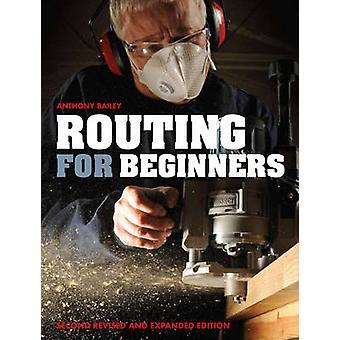 Routage pour les débutants (2e édition révisée) par Anthony Bailey - 97818