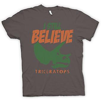 Glauben Sie Mens T-Shirts-ich habe noch Cool Dinosaurier - Triceratops-