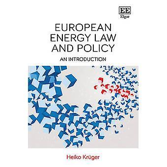 Euroopan energia-alan lainsäädäntöä ja politiikkaa - Heiko Kruger - 978 alkusanat
