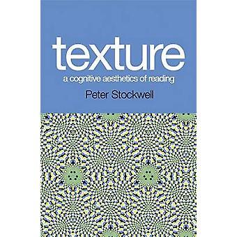Tekstur - en kognitiv æstetik af læsning af Peter Stockwell - 9780