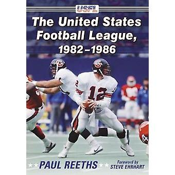 The United States Football League - 1982-1986 by Paul Reeths - 978147