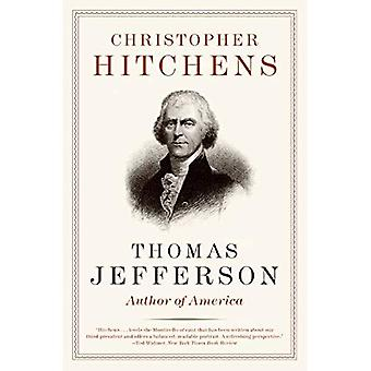 Thomas Jefferson: Autor von America (Eminent Leben)