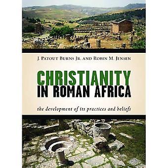 Kristendomen i romerska Afrika: utvecklingen av dess metoder och övertygelser