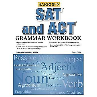 SAT and ACT Grammar Workbook (Grammar Workbook for the Sat, Act and More)