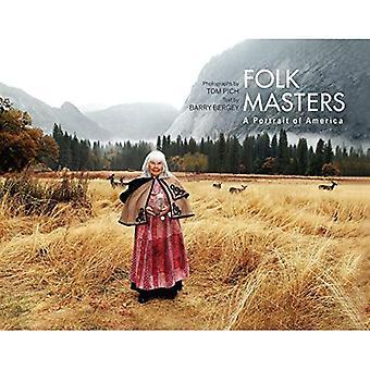 Masters de folk: Un Portrait de l'Amérique