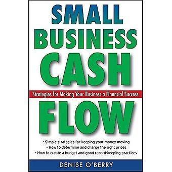 Flux de trésorerie de petite entreprise: Stratégies pour la réussite financière de votre entreprise