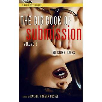 The Big Book of Submission, Volume 2: 69 Kinky Tales (Cleis Anthology)