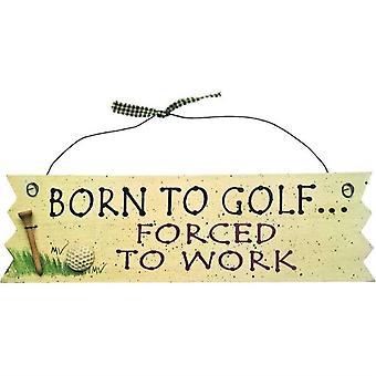 Board: Born to Golf zur Arbeit gezwungen