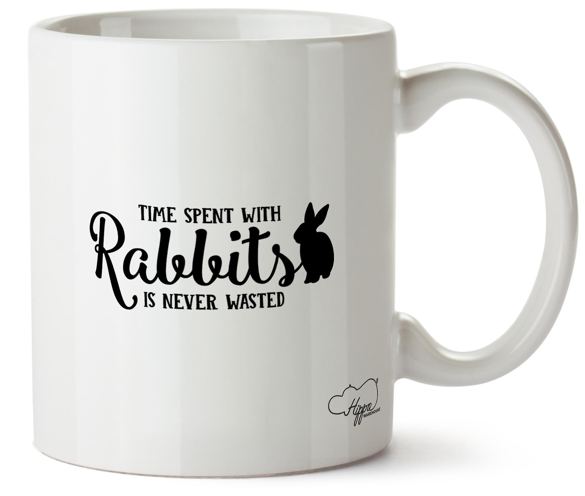 Hippowarehouse время, проведенное с кроликов, никогда не впустую печатных кружка Кубок керамические 10oz