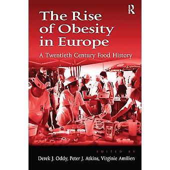 ヨーロッパの肥満の上昇 20 世紀食品歴史オディ ・ デレク j.