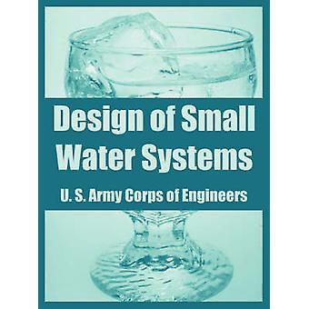 Ontwerp van kleine Water-systemen door de U. S. Army Corps of Engineers