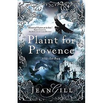Klage für Provence 1152 Les Baux von Gill & Jean
