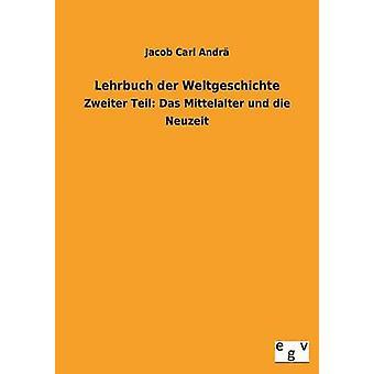 Lehrbuch Der Weltgeschichte by Andra & Jacob Carl