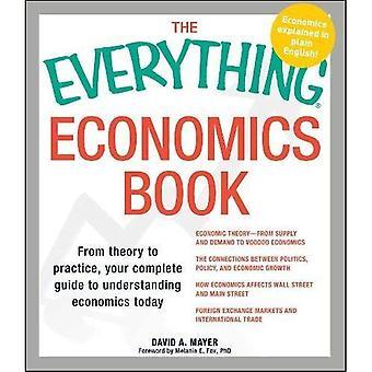 O livro da economia de tudo: Da teoria à prática, seu guia completo à economia compreensiva hoje