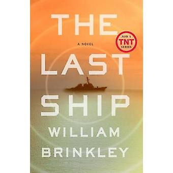 The Last Ship by William Brinkley - 9780142181430 Book