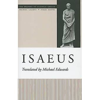 Isaeus by Michael Edwards - Michael Edwards - 9780292716469 Book