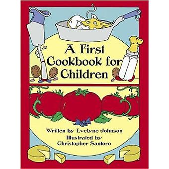A First Cookbook for Children - With Illustrations to Color by Evelyne