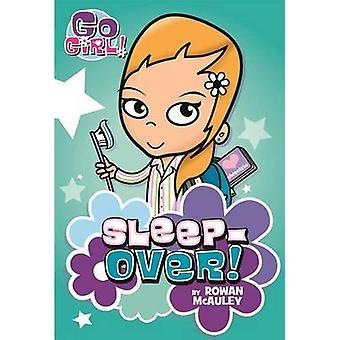 Sleepover! by Rowan McAuley - Ash Oswald - 9781250098122 Book