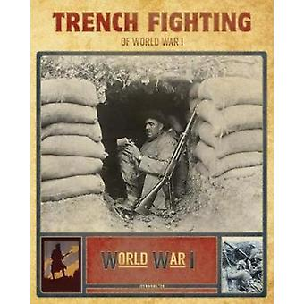 Trench Fighting of World War I by Professor John Hamilton - 978153211