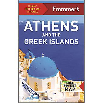 Frommer's Athens and the Greek Islands by Stephen Brewer - 9781628872