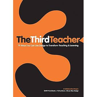Third Teacher by OWP/P Architects - 9780810989986 Book