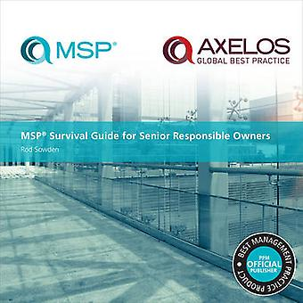 MSP survival guide for senior responsible owners by Rod Sowden & AXELOS