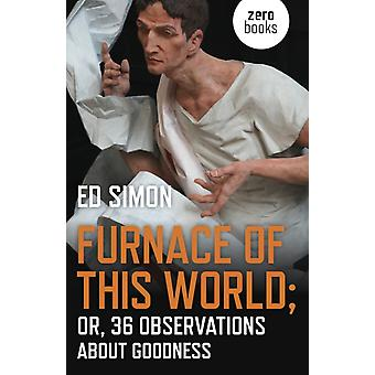 Furnace of this World by Ed Simon