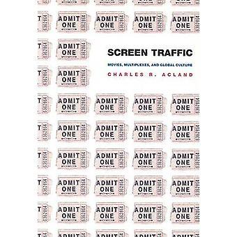 Screen Traffic by Charles R. Acland