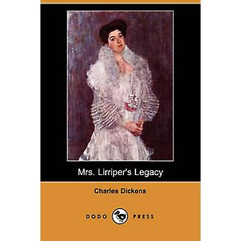 Mrs. Lirripers Legacy Dodo Press by Dickens & Charles