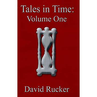 Tales in Time Volume One the Bridge Over the Edge of Time and Trolamahrs BlackberriesTrapped in Time by Rucker & David