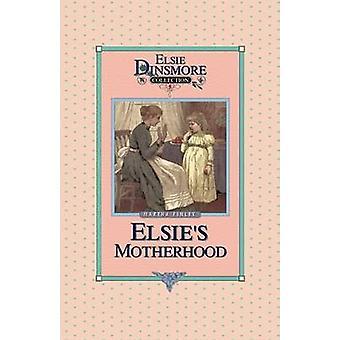 Elsies Motherhood Book 5 by Finley & Martha