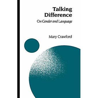 Comunica la differenza sul genere e linguaggio da Crawford & Mary