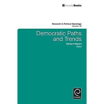 Demokratiska stigar och trender genom Wejnert & Barbara
