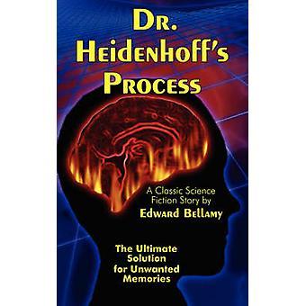 Dr. Heidenhoffs Process by Bellamy & Edward