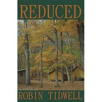 Reduced by Tidwell & Robin