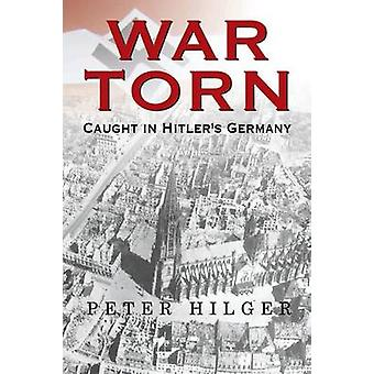 War Torn by Hilger & Peter
