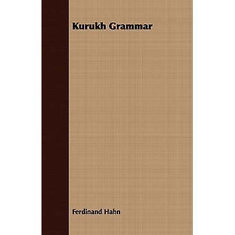 Kurukh Grammar by Hahn & Ferdinand