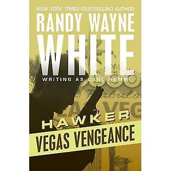 Vegas Vengeance by White & Randy Wayne