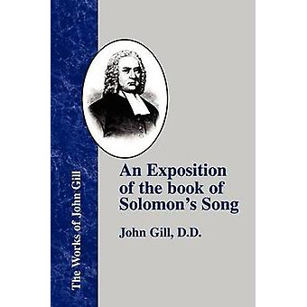 An Exposition of the Book of Solomons Song by Gill & John